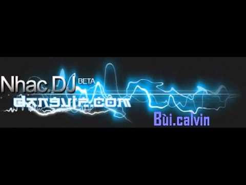 Nonstop hay nhất 2012 DJ Bùi.calvin