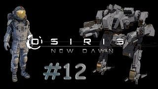 Osiris New Dawn #12 - FR - Gameplay by Néo 2.0