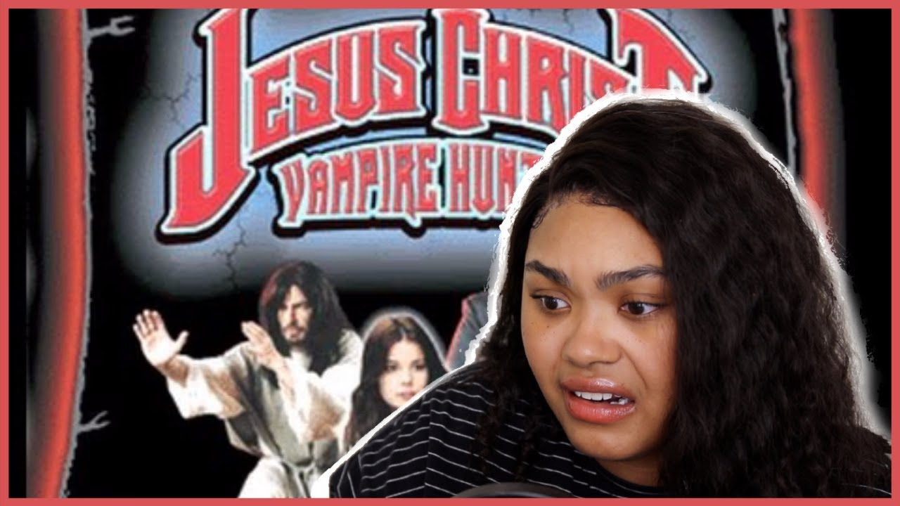 """I WATCHED """"JESUS CHRIST VAMPIRE HUNTER""""... girl, what is this?