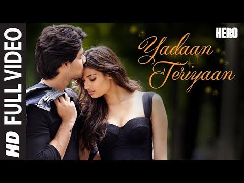 Yadaan Teriyaan FULL VIDEO Song - Rahat Fateh Ali Khan | Hero | | FRIENDSHIP