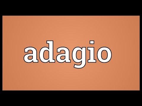 Adagio Meaning