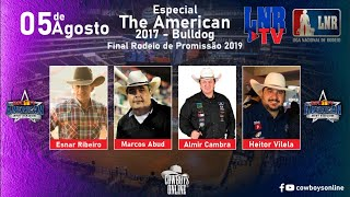 LNR TV 05/08/2020 The American 2017 - Bulldog e Final Rodeio Promissão 2019