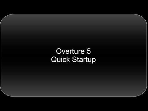Overture 5  - Quick Start Video