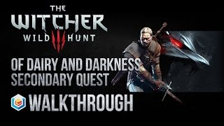 Video The Witcher 3 Wild Hunt Walkthrough Of Dairy and Darkness Secondary Quest Guide Gameplay/Let's Play download MP3, 3GP, MP4, WEBM, AVI, FLV Desember 2017