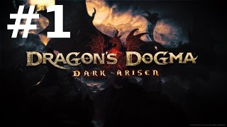 Dragon's Dogma: Dark Arisen PC #1 - Первый Взгляд