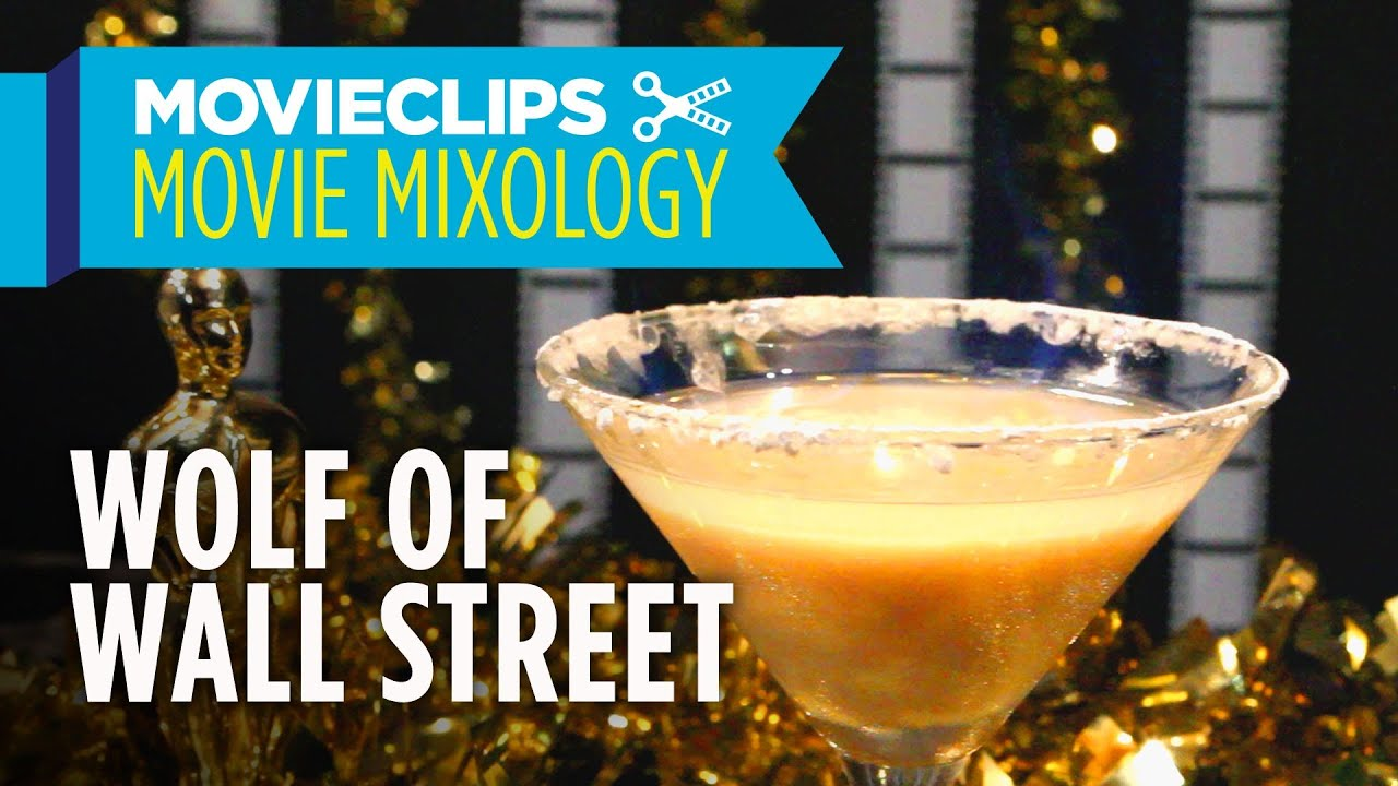 Movie Mixology: Oscar Edition (2014) - How To Make The Wolf Of Wall Street