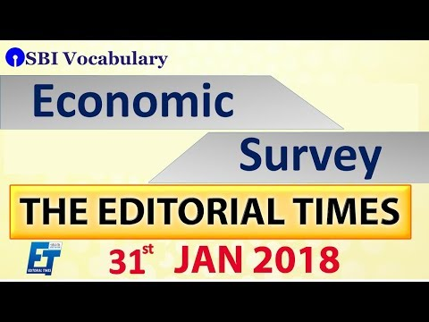 Economic Survey | Part -2 | The Hindu |The Editorial Times | 31st Jan 2018  | UPSC | SSC | Bank