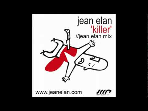 Jean Elan Killer (Jean Elan Mix) OFFICIAL