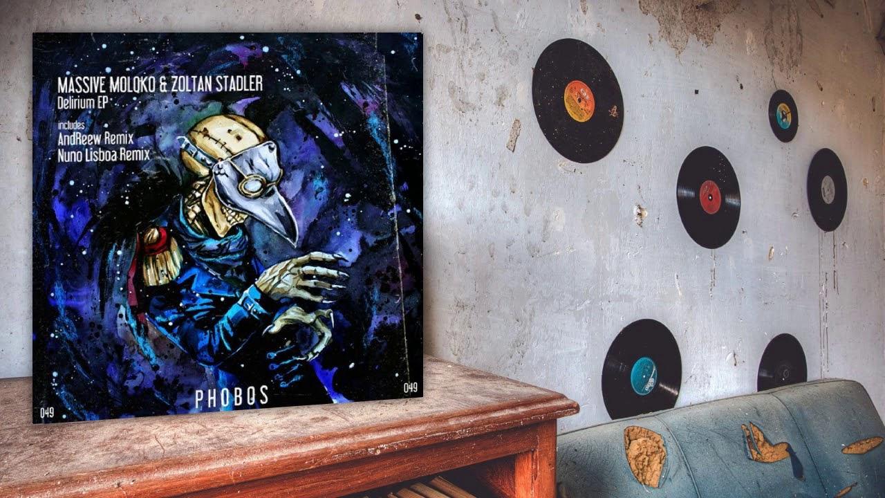Download Massive Moloko, Zoltan Stadler - Delirium (Original Mix)