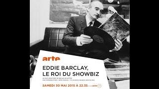 EDDIE BARCLAY, LE ROI DU SHOWBIZ / Arte