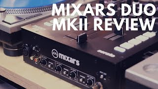 Review of Mixars Duo MKII
