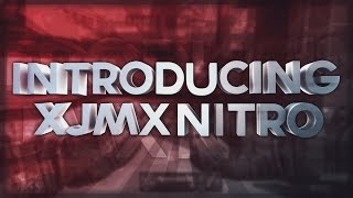 "Introducing xJMx Nitro! ""Velocity 3"""