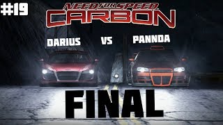Final Need for Speed Carbon | PaNnDa vs Darius | 19 | #NFSCarbon