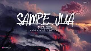 """SAMPE JUA"" - SMELRAP _ [ OG X Icha X Brynn ] || (Official Audio)"