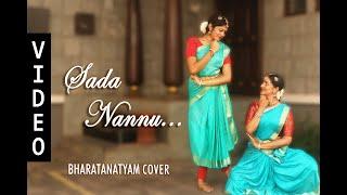 Sada Nannu Bharatanatyam Cover - Mahanati | Anugraha Sridhar | Ramya Venkataraman