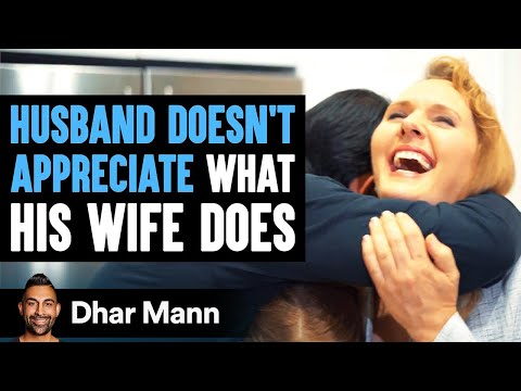 Husband And Wife Swap Roles: Lesson In Appreciation | Dhar Mann