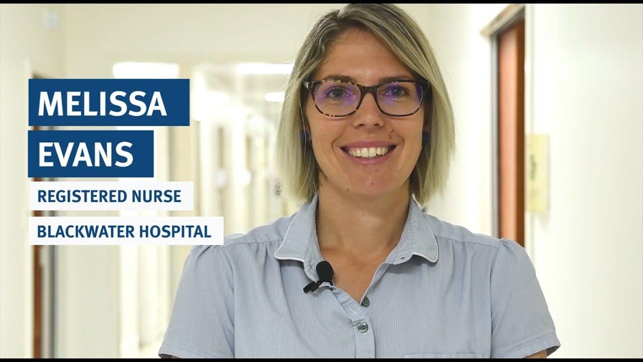Melissa Evans, Blackwater Hospital