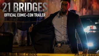 21 Bridges | Comic-Con Trailer | In Theaters September