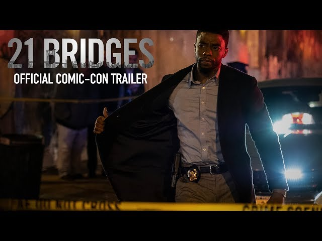 21 Bridges | Comic-Con Trailer | Now In Theaters