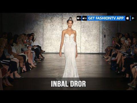 New York Bridal Fashion Week Fall/Winter 2018 - Inbal Dror   FashionTV