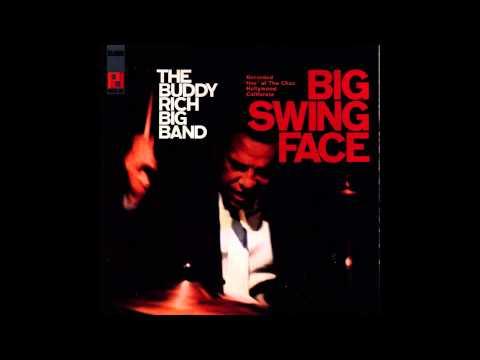 Buddy Rich Big Band - Big Swing Face
