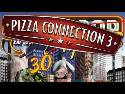 Pizza Connection 3 - Episode 30: Delivery is Garbage.  