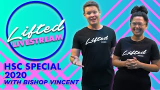HSC 2020 LIFTED Special with Bishop Vincent