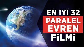 Parelel evren konulu en İyi 32 film (fragmanlarıyla)