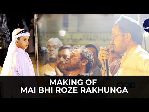 Making of Mai Bhi Roze Rakhunga By: Binoria Media