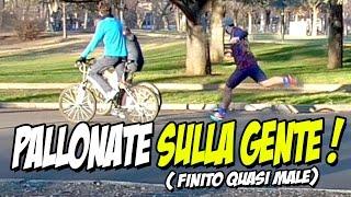 PALLONATE SULLA GENTE ! ( Finito quasi MALE ) | Kevin Believe thumbnail
