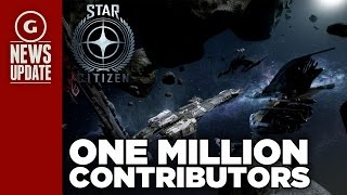 Star Citizen Passes 1 Million Backers - GS News Update