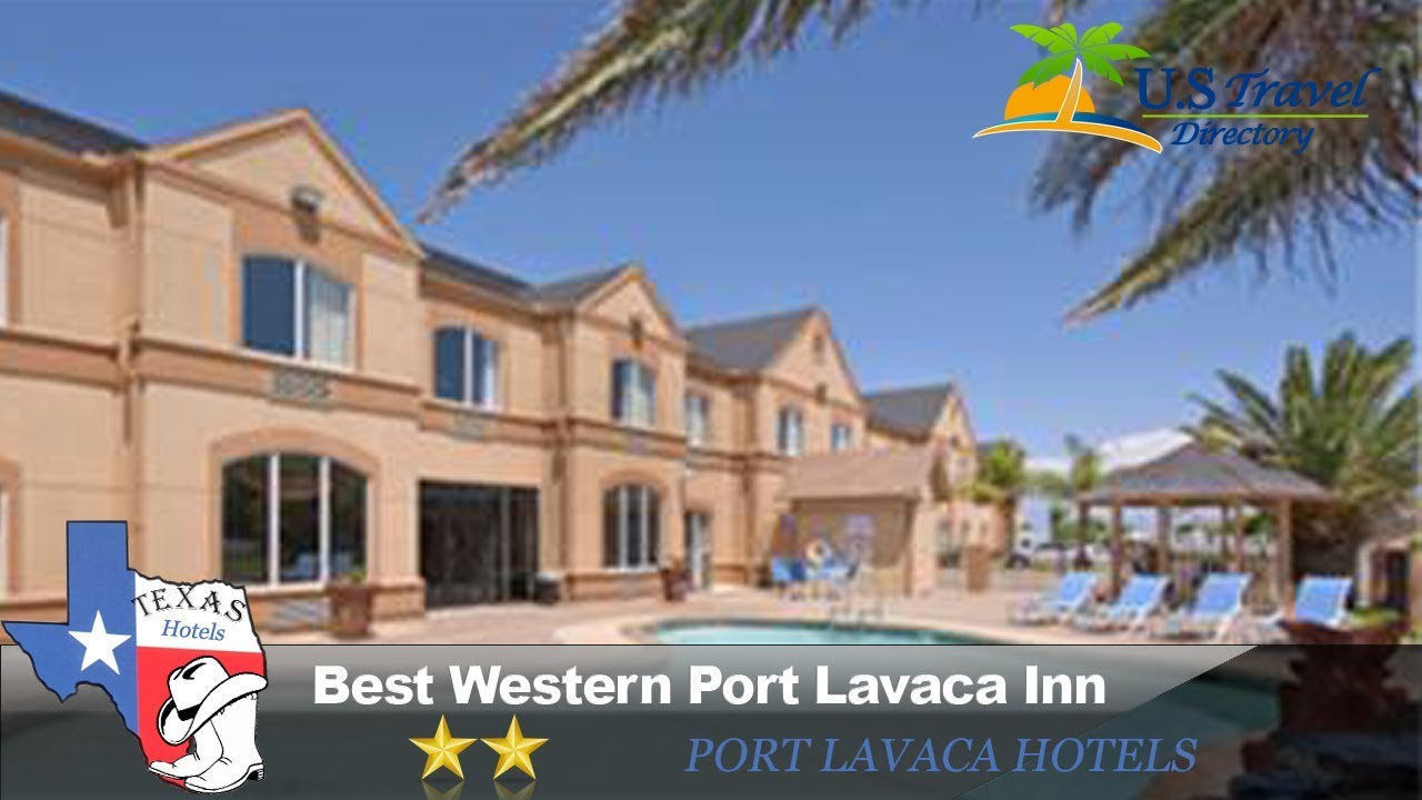 Best Western Port Lavaca Inn Hotels Texas