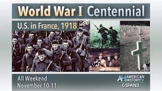 World War I Centennial November 10 & 11