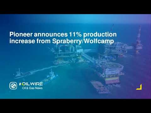 Pioneer announces 11% production increase from Spraberry/Wolfcamp