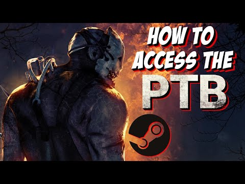 How to ACCESS DBD PTB (Player Test Build)