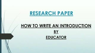 How To: Write An Introduction of a Research Paper