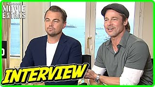 ONCE UPON A TIME IN HOLLYWOOD | Brad Pitt & Leonardo DiCaprio Interview (Cannes Film Festival)