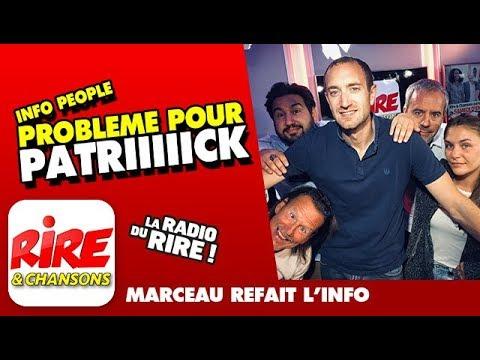 Problème pour Patrick - Marceau refait l'info