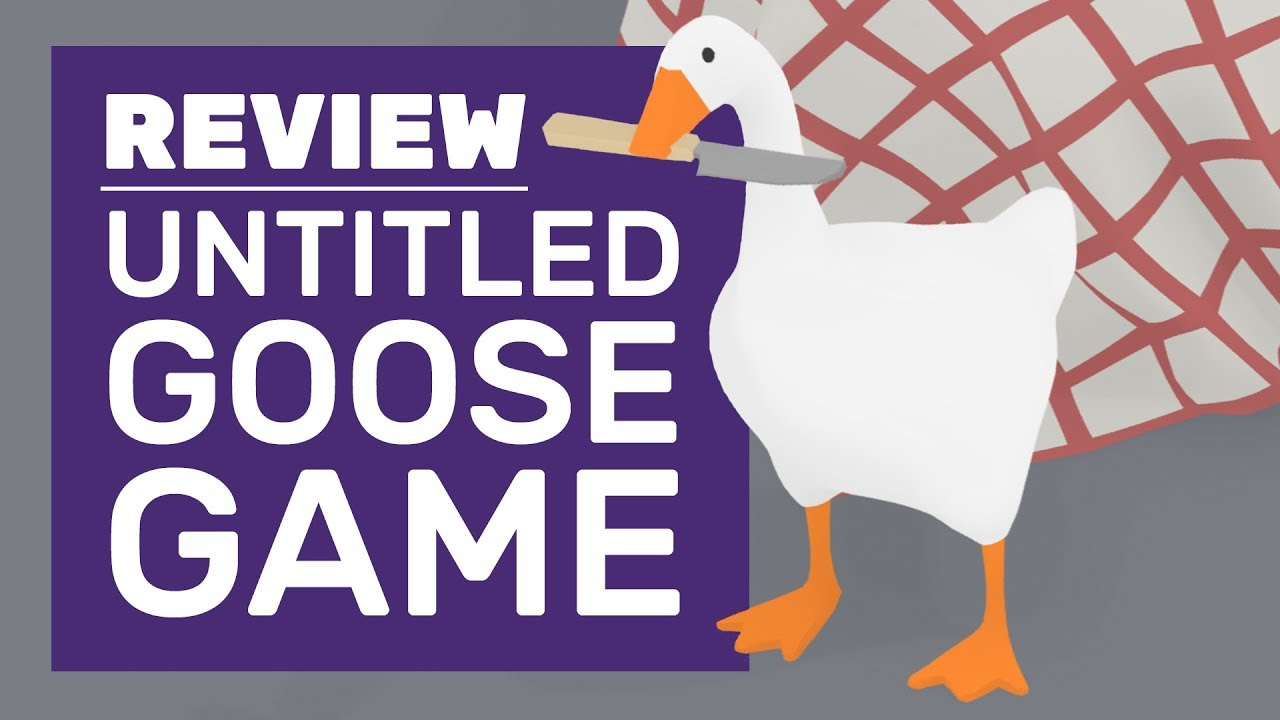Untitled Goose Game is a honkin' good time
