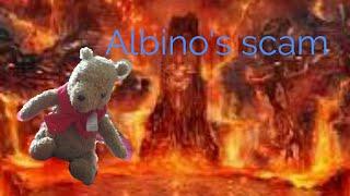 Albino's scam