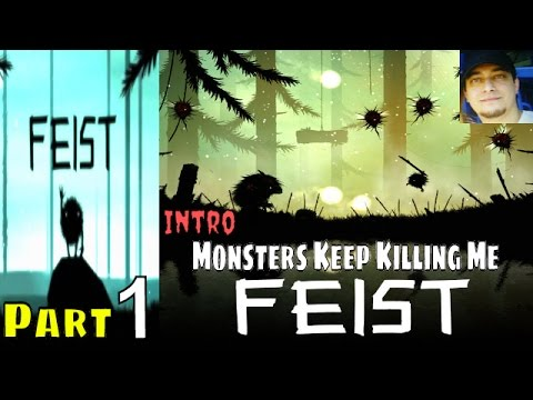 Live On Twitch Playing FEIST Gameplay Monsters Keep Killing Me