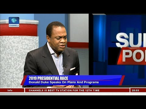 Why I Want To Be Nigeria's President - Donald Duke Pt.3 | Sunday Politics |