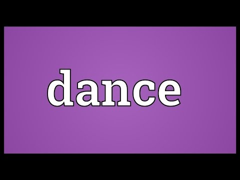 Dance Meaning