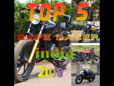 cafe racer india 2018 top 5