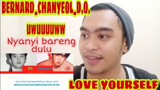 NYANYI BARENG CHANSOO | D.O. ft CHANYEOL - LOVE YOURSELF (COVER) | SINGER REACTION