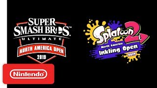 Super Smash Bros. Ultimate North America Open & Splatoon 2 North America Inkling Open Announcement