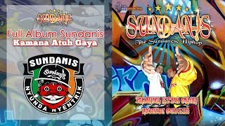 Download lagu Full Album Sundanis Hip Hop SundaKamana Atuh Gaya MP3