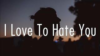 Elli Moore - I Love To Hate You // lyrics