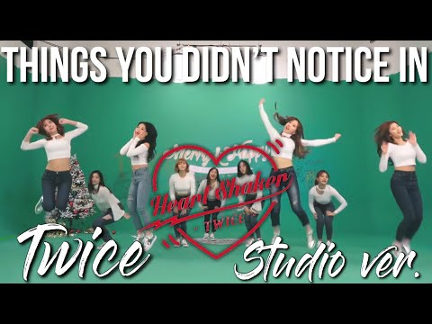things you didn't notice in twice heart shaker dance video
