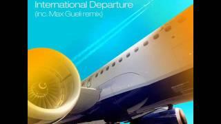 Matt Raw - International Departure (Max Gueli Remix) - Fragments Records